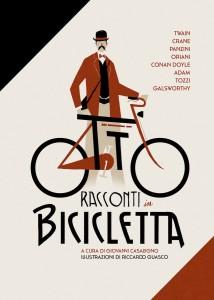 Da Twain a Guerrini: la Belle Époque della bicicletta in otto racconti d'autore