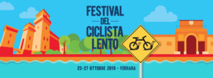 Festival del Ciclista Lento 2019, a Ferrara la bici è un piacere slow